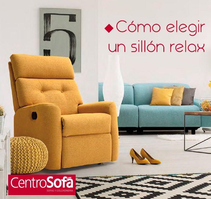 Cómo elegir un sillón relax – CentroSofá