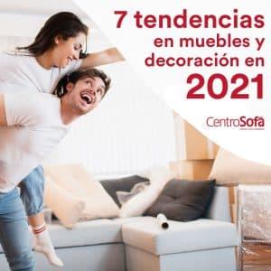 tendencias-en-muebles-y-decoracion-en-2021-CentroSofa